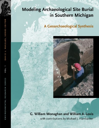9780870137389: Modeling Archaeological Site Burial in Southern Michigan: A Geoarchaeological Synthesis (Environmental Research)