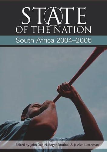 State of the Nation: South Africa 2005-2006: Buhlungu, Sakhela; Daniel, John; Southall, Roger; ...