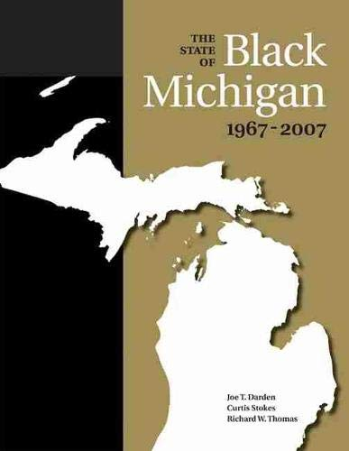 9780870138270: The State of Black Michigan, 1967-2007