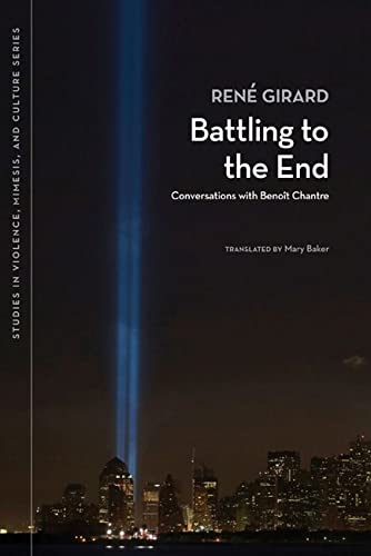 9780870138775: Battling to the End: Conversations with Benoît Chantre