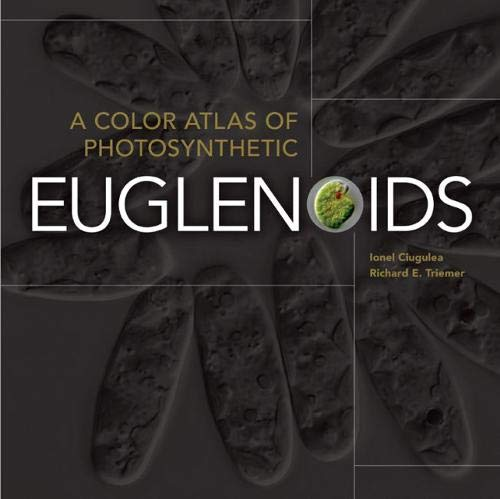 9780870138799: A Color Atlas of Photosynthetic Euglenoids