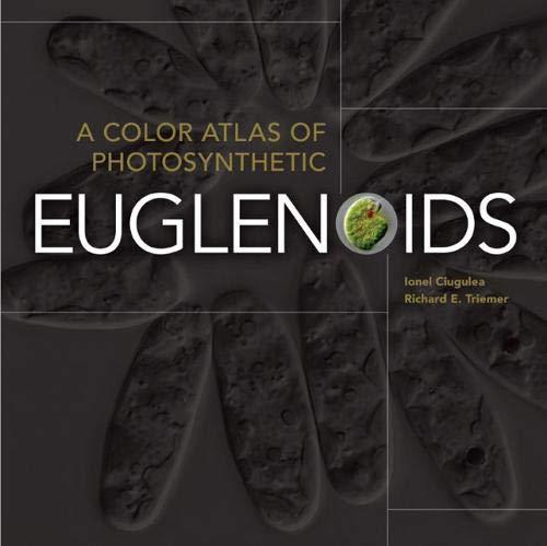 9780870138799: A Color Atlas of Photosynthetic Euglenoids