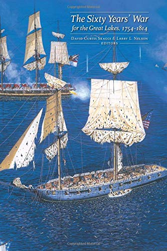 9780870139727: Sixty Years' War for the Great Lakes, 1754-1814