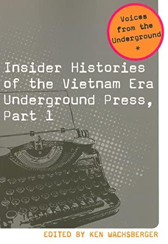 Insider Histories of the Vietnam Era Underground Press: Wachsberger, Ken (INT)/ Moulitsas, Markos (...