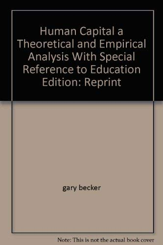 9780870140808: Human Capital; a Theoretical and Empirical Analysis, With Special Reference to Education