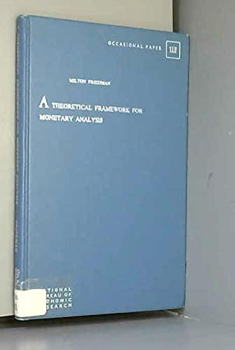 A Theoretical Framework for Monetary Analysis.: FRIEDMAN, Milton: