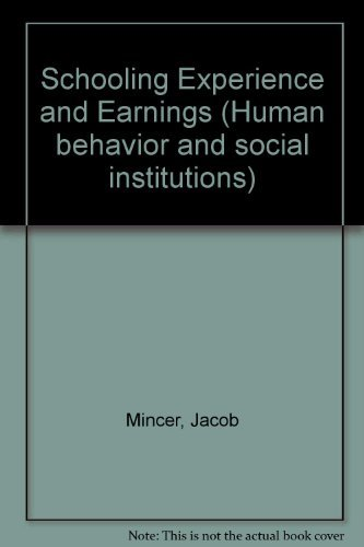 9780870142659: Schooling, Experience, and Earnings (Human Behavior and Social Institutions No. 2)