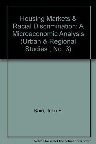 9780870142703: Housing Markets & Racial Discrimination: A Microeconomic Analysis (Urban & Regional Studies ; No. 3)