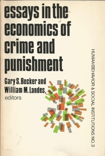 essays economics crime punishment abebooks essays in the economics of crime and