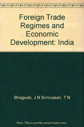 9780870145063: India (Foreign trade regimes and economic development)