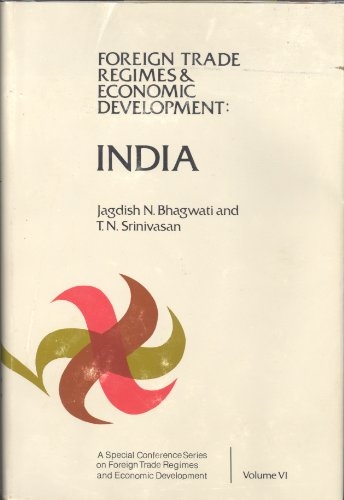 9780870145315: India: Foreign trade Regimes and Economic Development
