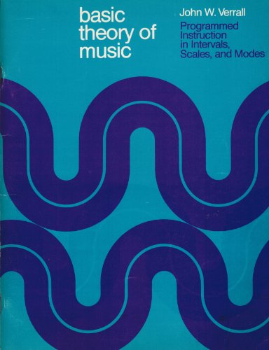 9780870151835: Basic Theory of Music: Programmed Instruction in Intervals, Scales and Modes