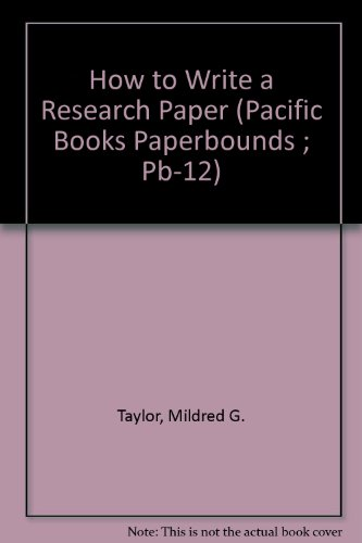 9780870152061: How to Write a Research Paper (Pacific Books Paperbounds ; Pb-12)