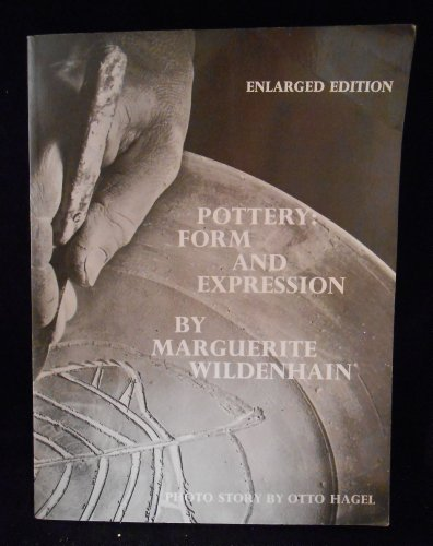 9780870152382: Pottery: Form and Expression