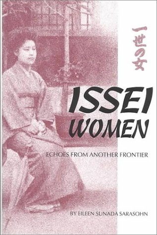9780870152665: Issei Women: Echoes from Another Frontier