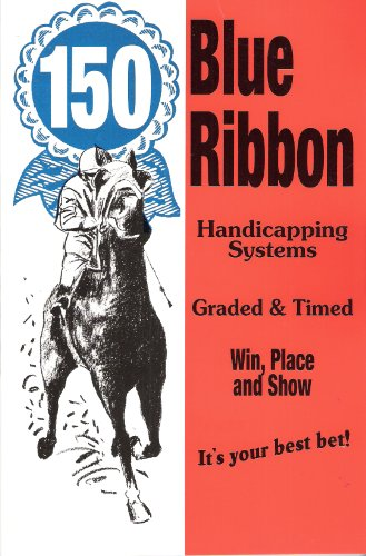 150 Blue Ribbon Handicapping Systems, and 'Pittsburgh Phil' on Playing the Races: Casino ...
