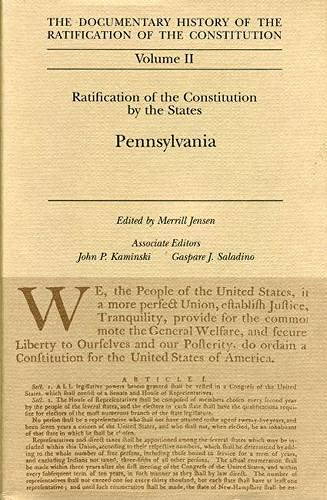 9780870201592: The Documentary History of the Ratification of the Constitution, Volume II: Ratification of the Constitution by the States: Pennsylvania
