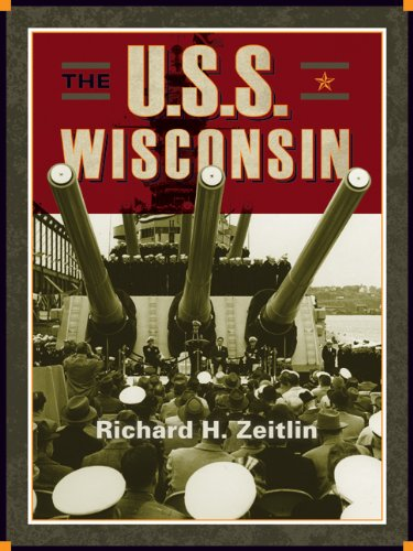 9780870202551: The USS Wisconsin: A History of Two Battleships