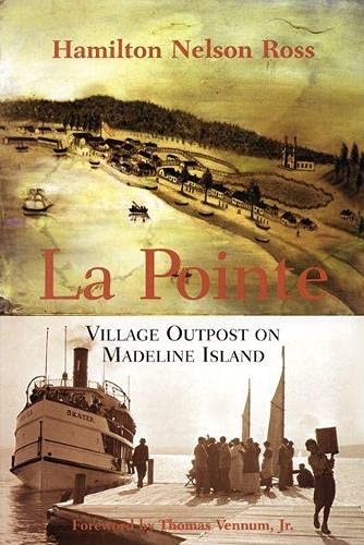 9780870203206: La Pointe: Village Outpost On Madeline Island