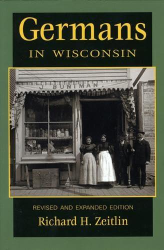 9780870203244: Germans in Wisconsin (Ethnic Series)