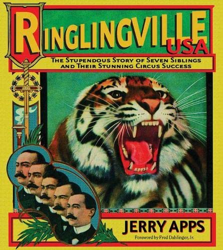 9780870203541: Ringlingville USA: The Stupendous Story of Seven Siblings and their Stunning Circus Success