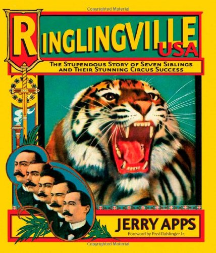 9780870203558: Ringlingville USA: The Stupendous Story of Seven Siblings and Their Stunning Circus Success