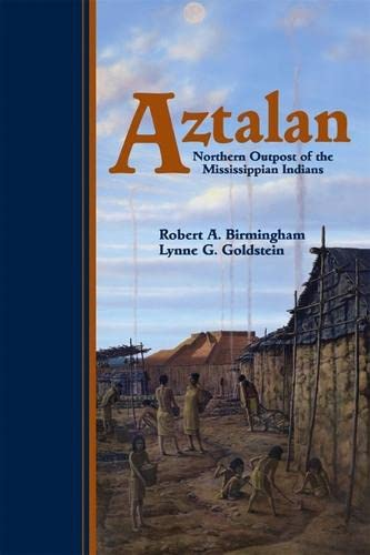 9780870203626: Aztalan: Mysteries of an Ancient Indian Town