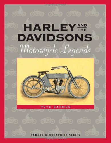 9780870203800: Harley and the Davidsons: Motorcycle Legends (Badger Biographies Series)