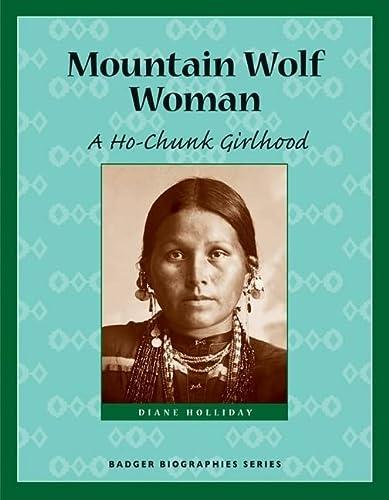 9780870203817: Mountain Wolf Woman: A Ho-Chunk Girlhood (Badger Biographies Series)