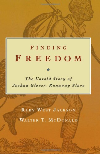 9780870203824: Finding Freedom: The Untold Story of Joshua Glover, Runaway Slave