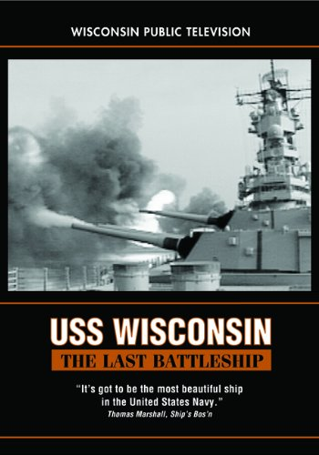 9780870204180: USS Wisconsin: The Last Battleship