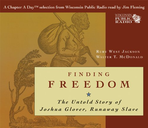 9780870205736: Finding Freedom: The Untold Story of Joshua Glover, Runaway Slave