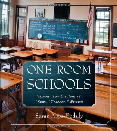 9780870206153: One Room Schools: Stories from the Days of 1 Room, 1 Teacher, 8 Grades