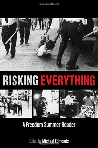 9780870206788: Risking Everything: A Freedom Summer Reader