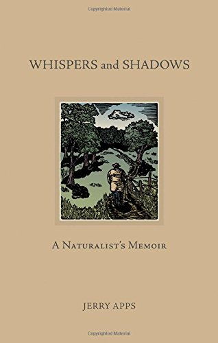 Whispers and Shadows: A Naturalists Memoir: Mr Jerry Apps