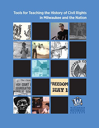 9780870207549: Tools for Teaching the History of Civil Rights in Milwaukee and the Nation