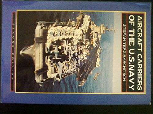 9780870210013: Aircraft Carriers of the U.S. Navy