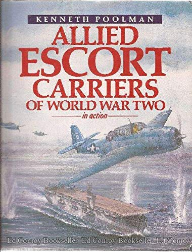 9780870210051: Allied Escort Carriers of World War Two in Action