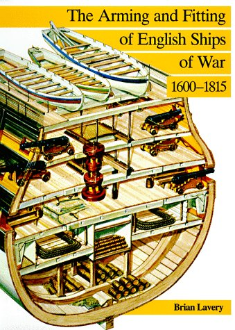 9780870210099: The Arming and Fitting of English Ships of War, 1600-1815