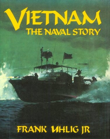 VIETNAM. The Naval Story