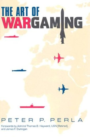 9780870210501: The Art of Wargaming: A Guide for Professionals and Hobbyists