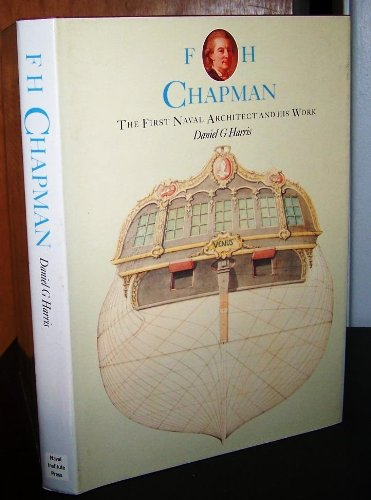 9780870210525: F.H. Chapman: The First Naval Architect and His Work