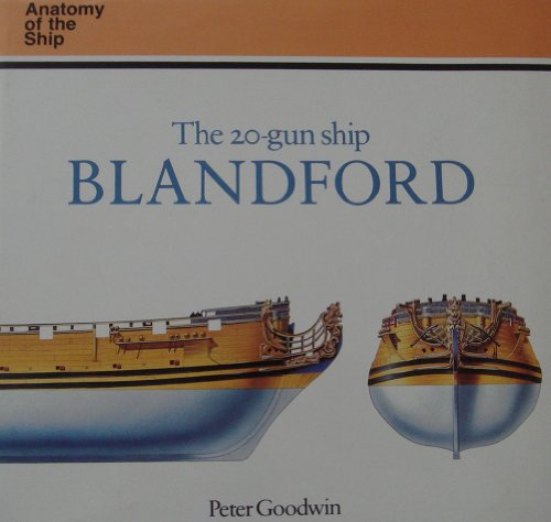 9780870210587: The 20-Gun Ship Blandford (Anatomy of the Ship)