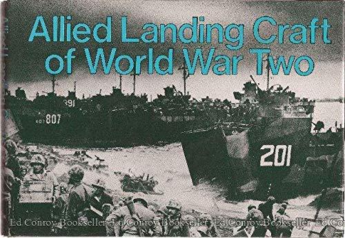 Allied Landing Craft of World War Two: Baker, A.D.; U.S. Navy Department
