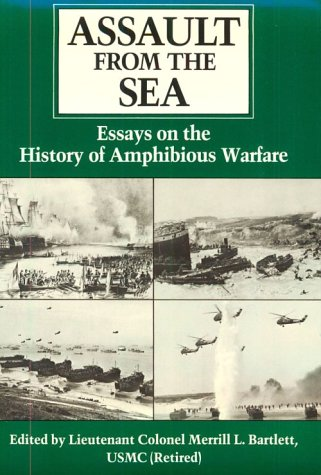 9780870210761: Assault from the Sea: Essay on the History of Amphibious Warfare