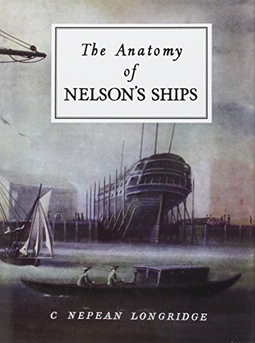 9780870210778: The Anatomy of Nelson's Ships