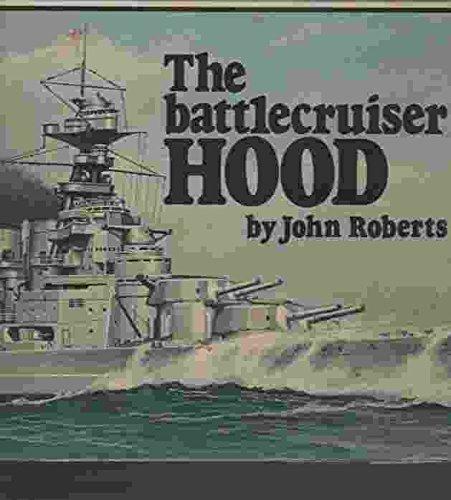 9780870210785: The Battlecruiser Hood (Anatomy of the Ship)