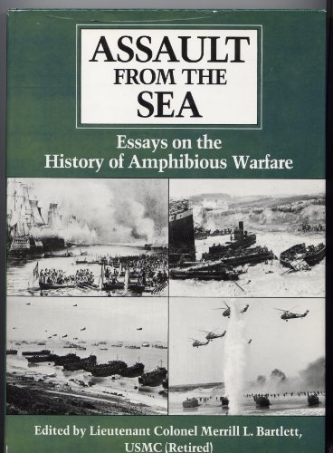 assault from the sea essays on the history of  9780870210884 assault from the sea essays on the history of amphibious warfare