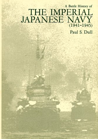 9780870210976: A Battle History of the Imperial Japanese Navy, 1941-45