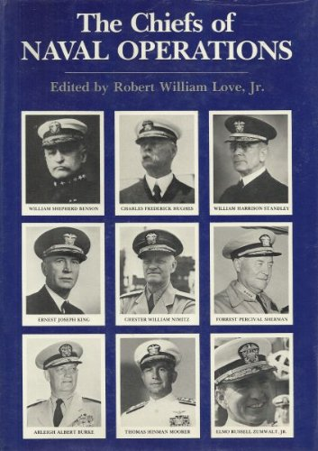 The Chiefs of Naval Operations: Love, Robert W.